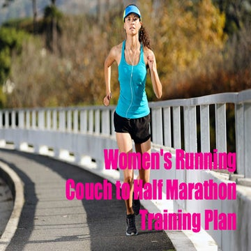 Couch to Half Marathon Training Plan!