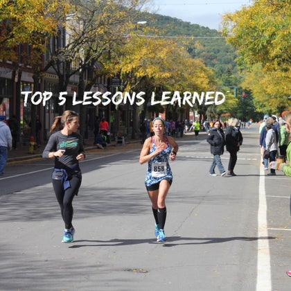 top 5 lessons learned when training for a marathon