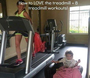 How To Love The Treadmill—And 8 Workouts To Make The Time