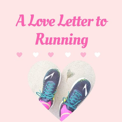 A Love Letter to Running