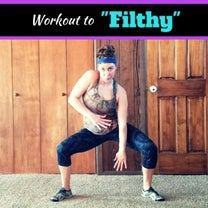 """Get A Full-Body Burn With This """"Filthy"""" Workout Video"""